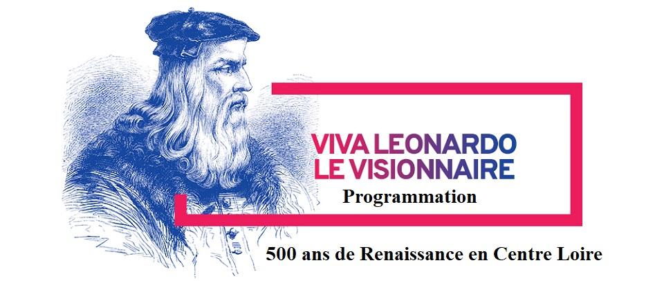 oenotourisme ,Centre Loire ,Viva da Vinci ,Renaissance ,