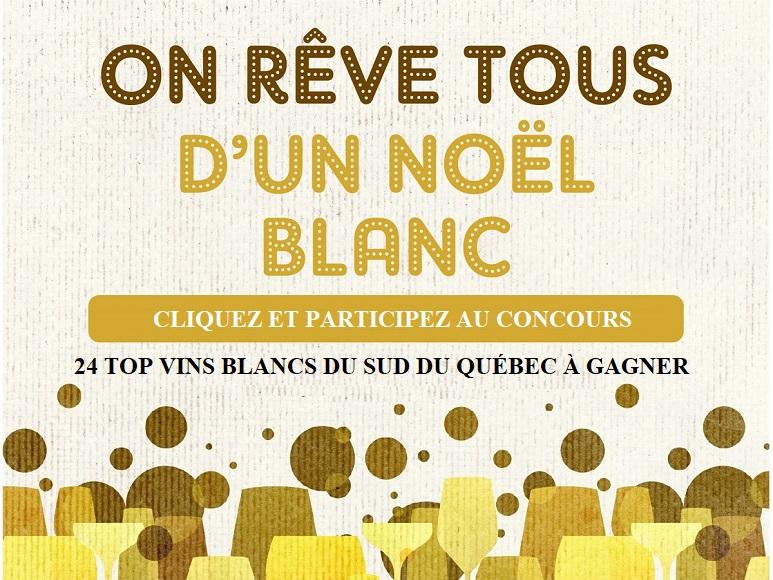 Noel Blanc ,concours ,vindici ,vin blanc ,sud du Québec ,oenotourisme ,vignobles ,restaurants ,